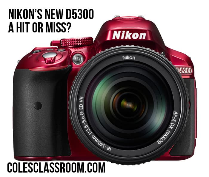 D5300 vs D5200 – What's New in the D5300?