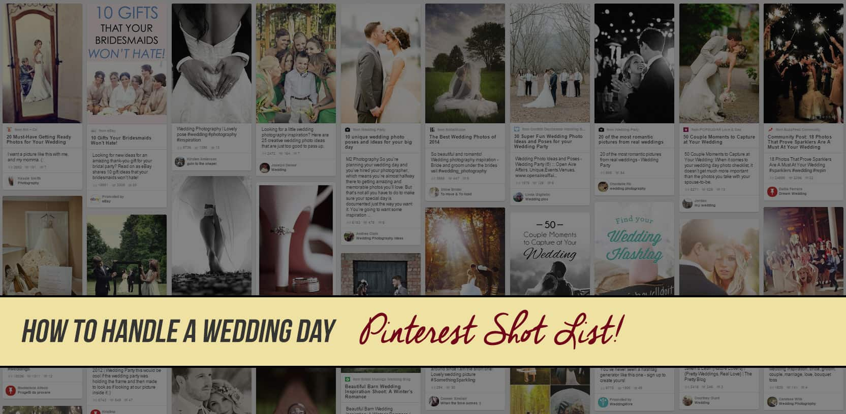 How to Handle a Wedding Day Pinterest Shot List!