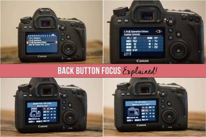 Back Button Focus Explained – What Is It & Why You Need It!